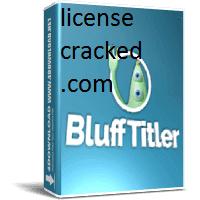 BluffTitler Ultimate 15.0.0.3 + Crack Full [Latest Version]
